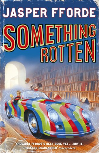 Something Rotten: Thursday Next Book 4 (English Edition)