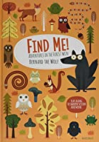 Find Me! Adventures in the Forest with Bernard the Wolf (Train Your Brain With Bernard)