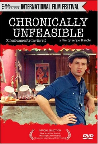 Chronically Unfeasible