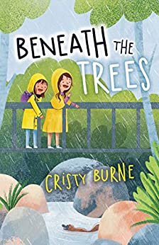 Beneath the Trees by [Cristy Burne]
