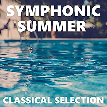 Symphonic Summer Classical Selection