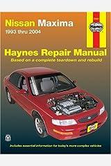Nissan Maxima 1993 thru 2004 (Haynes Repair Manuals) Paperback
