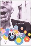 Santos e Canalhas. Uma Analise Antropológica da Obra de Nelson Rodrigues