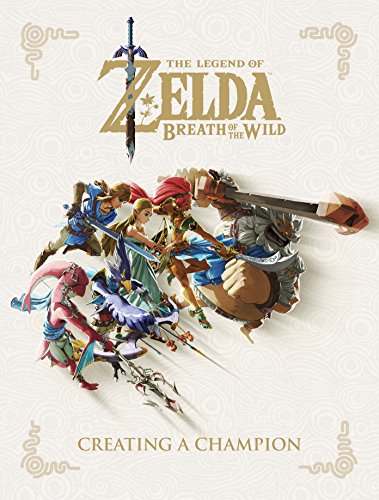 The Legend Of Zelda. Breath Of The Wild Creating: Creating a Champion