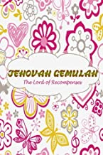 Jehovah Gemulah The Lord Of Recompenses: Names Of God Bible Verse Quote Cover Composition Portable A5 Size Christian Gift Journal Notebook To Write ... Paperback (Ruled 6x9 Journals) (Volume 66)