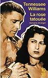La rose tatouée (Littérature étrangère) (French Edition)