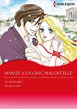 Livres Mariée À Un Grec Malgré Elle:Harlequin Manga PDF