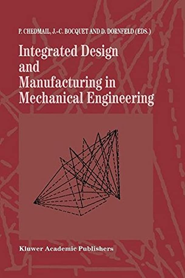 フローティング建てる差し迫ったIntegrated Design and Manufacturing in Mechanical Engineering: Proceedings of the 1st IDMME Conference held in Nantes, France, 15–17 April 1996