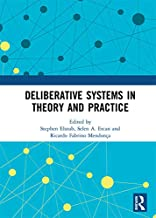 Deliberative Systems in Theory and Practice (English Edition)