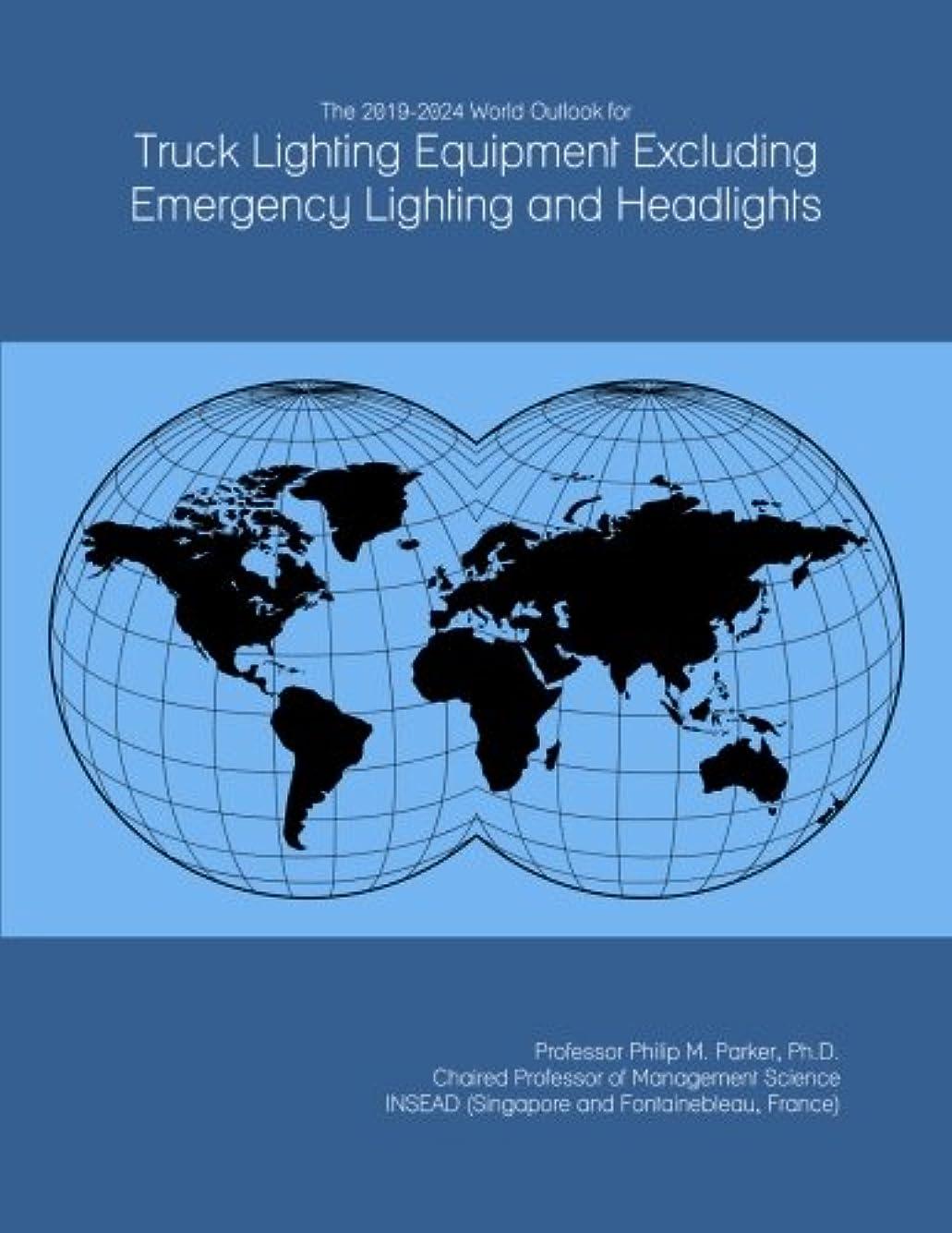 とてもバーマド忠実The 2019-2024 World Outlook for Truck Lighting Equipment Excluding Emergency Lighting and Headlights