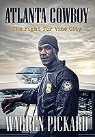 Atlanta Cowboy: The Fight for Vine City