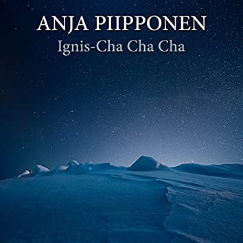 Ignis-Cha Cha Cha