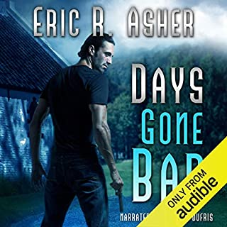 Days Gone Bad audiobook cover art