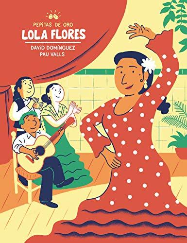 Pepitas de oro. Lola Flores (Descubre el mundo y la Historia)