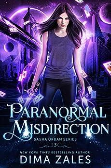 Paranormal Misdirection (Sasha Urban Series Book 5) by [Dima Zales, Anna Zaires]