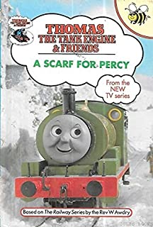 A Scarf for Percy : Thomas the Tank Engine & Friends