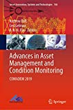 advances in asset management and condition monitoring: comadem 2019 (smart innovation, systems and technologies book 166) (english edition)