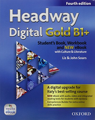 Headway Digital Gold B1+. Con Student's Book, Workbook, Oxford Online Skills Program e Olb Ebook [Lingua inglese]