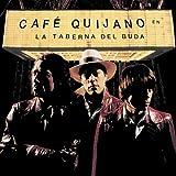 Café Quijano - La Taberna Del Buda (LP-Vinilo + Cd)