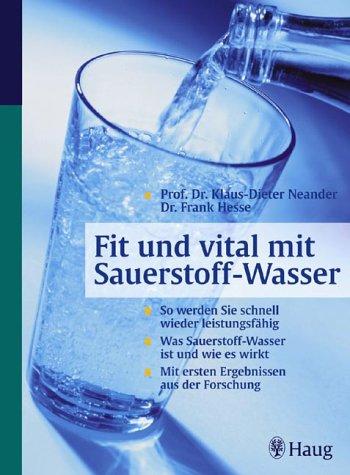 Fit und vital mit Sauerstoff-Wasser