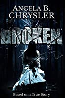 Broken: Premium Hardcover Edition
