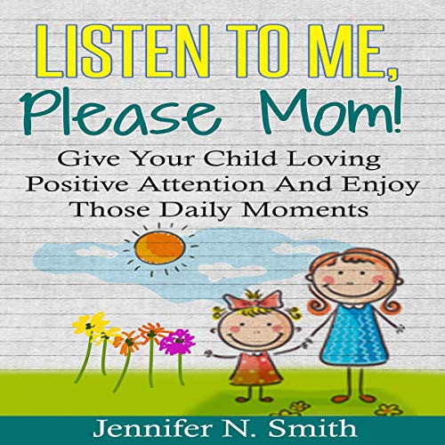 Listen to Me, Please Mom! audiobook cover art