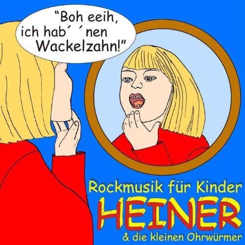 Boh eeih, ich hab´ ´nen Wackelzahn!