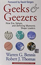 Geeks and Geezers by Warren G. Bennis (2002-08-08)