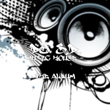 Music House - The Album