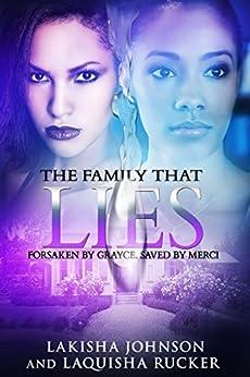 The Family that Lies by [Lakisha Johnson, LaQuisha Rucker]
