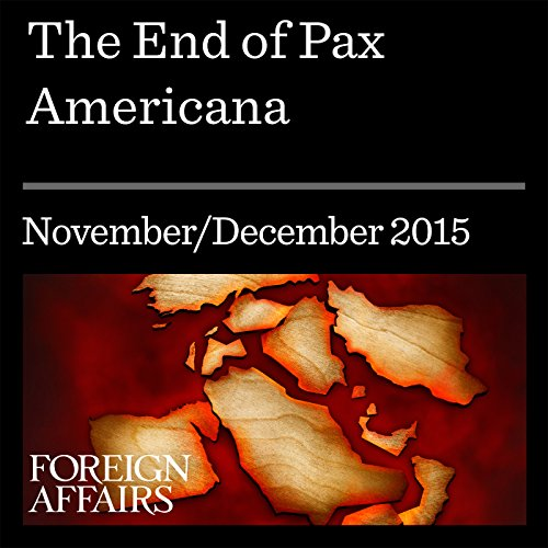 The End of Pax Americana audiobook cover art