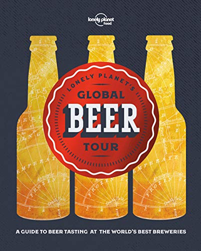 Lonely Planet's Global Beer Tour (Global Tour)