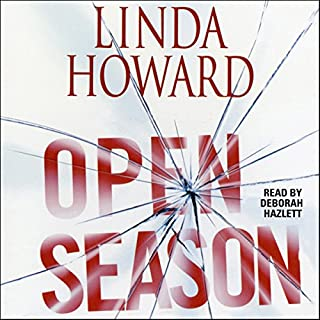 Open Season                   Auteur(s):                                                                                                                                 Linda Howard                               Narrateur(s):                                                                                                                                 Deborah Hazlett                      Durée: 8 h et 47 min     2 évaluations     Au global 4,5