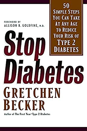 Stop Diabetes: 50 Simple Steps You Can Take at Any Age to Reduce Your Risk of Type 2 Diabetes