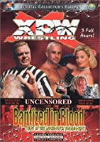 Xpw: Baptized in Blood [DVD]