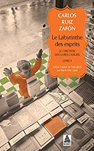 Le labyrinthe des esprits par Carlos Ruiz Zafón