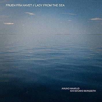 Fruen Fra Havet // Lady from the Sea