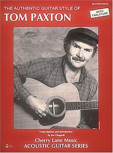 Authentic Guitar Styles of Tom Paxton