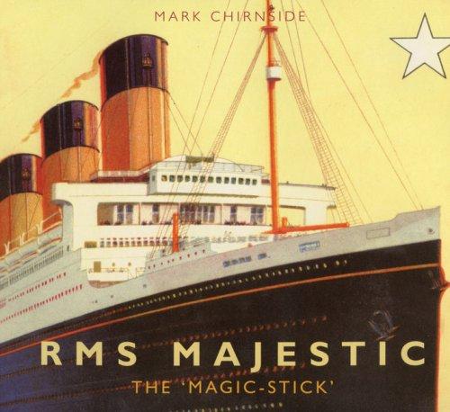 RMS Majestic: The 'Magic Stick'