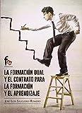 La Formación Dual Y El Contrato Para La Formación Y El Aprendizaje (EMPRESA)