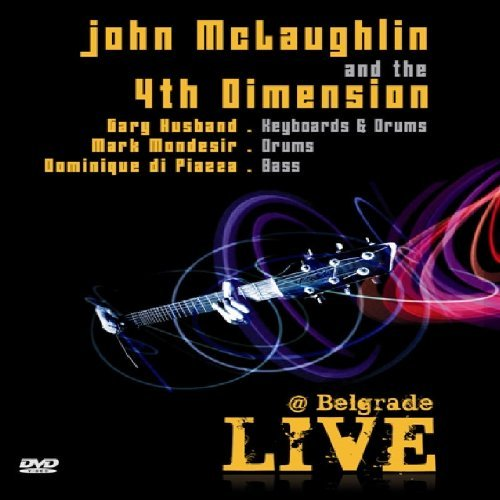 John McLaughlin & 4Th Dimension - Live@Belgrade [Edizione: Regno Unito]