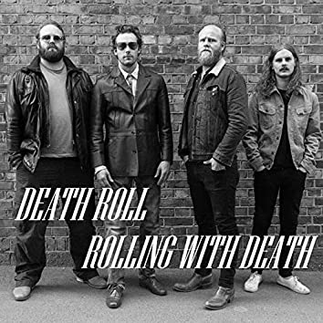 Rolling with Death