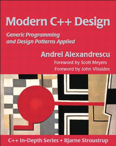 Modern C++ Design: Generic Programming and Design Patterns Applied (C++ In-Depth) (English Edition)