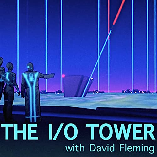 The I/O Tower Podcast By David March Fleming cover art