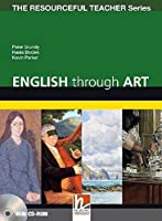 English Through Art - 100 Activities to Develop Language Skills + CD-ROM - The Resourceful Teacher Series by Peter Grundy Hania Bociek Kevin Parker(2011-01-01)
