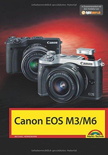 Canon EOS M3 / M6 - Das Handbuch zur Kamera