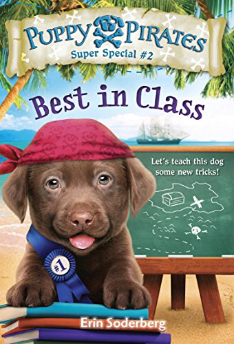 Download Puppy Pirates Super Special #2: Best in Class (English Edition) B01MECFBJ7