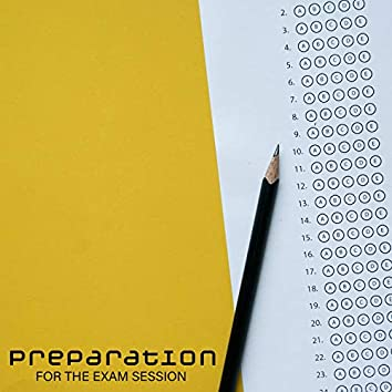 Preparation for the Exam Session - New Age Music to Help You Prepare for Important Tests, Full Focus, Homework, School, Study Hard