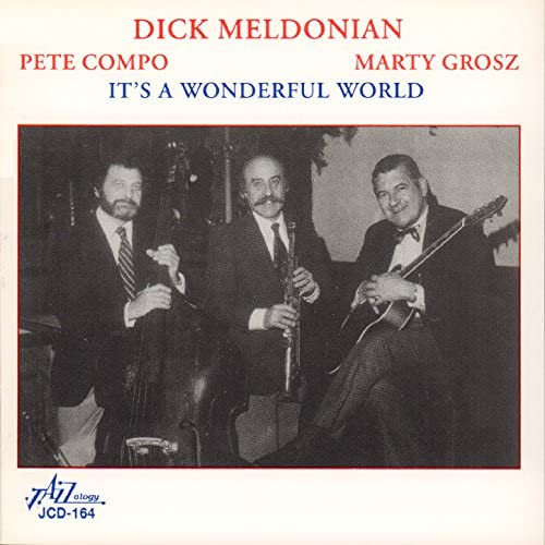 Dick Meldonian feat. Pete Compo & Marty Grosz
