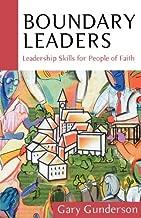 Boundary Leaders: Leadership Skills for People of Faith